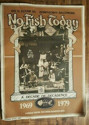 """""""NO FISH TODAY"""" - Well-Known Baltimore Bar - 10 Yr Anniversary POSTER 1969-1979"""