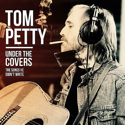 Tom Petty - Under The Covers [CD] *SEALED*