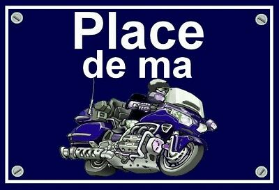 "plaque "" PLACE DE MA HONDA 1800 GOLDWING  ""  ( bleue  )"