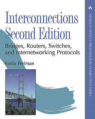 Interconnections: Bridges and Routers by Radia Perlman (Hardback, 1999)