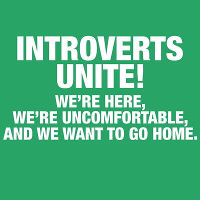Funny T-Shirt Introverts Unite! We're here and We're uncomfortable!