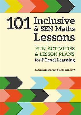 101 Inclusive and SEN Maths Lessons: Fun Activities and Lesson Plans for...