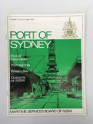 Port of Sydney Newsletter Maritime Services Board of NSW Vol. II No. 3 May 1975