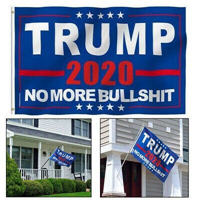 "3X5"" President Trump 2020 Blue Flag No More Bullshit Hanging Outdoor Banner yu"