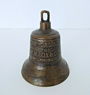 Vintage W.M. Bell & Co. Metal Advertising Bell Ship Your Grain Milwaukee WI