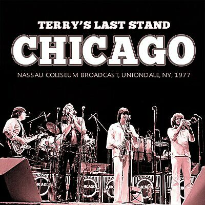 "CHICAGO ""TERRY'S LAST STAND"" 2CD  *Sealed*"
