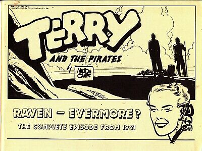 TERRY AND THE PIRATES  by MILTON CANIFF    RAVEN-EVERMORE  FROM 1941