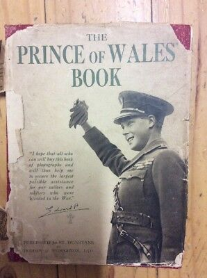 The Prince Of Wales' Book - A Pictorial Record Of Voyages Of HMS 'Renown'