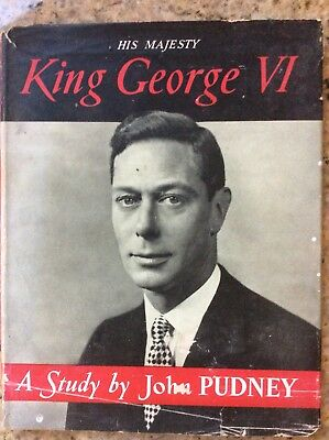 A Study By John Pudney  - His Majesty King George VI