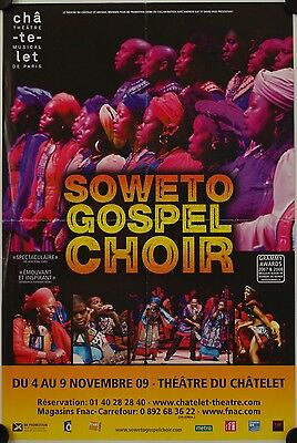 Affiche Spectacle Musical SOWETO GOSPEL CHOIR 2009