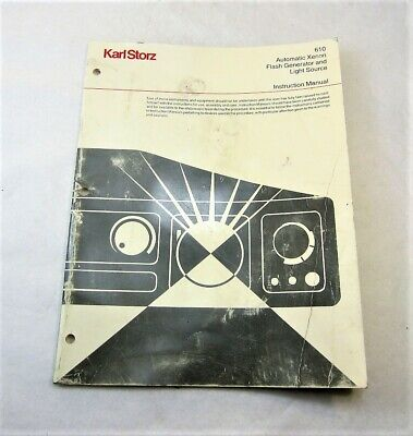 Karl Storz Automatic Xenon Flash Generator & Light Source Instruction Manual 610