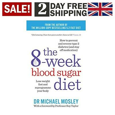 The 8-Week Blood Sugar Diet Recipe Book Dr Michael Mosley Lose Weight Paperback