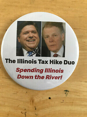 "Illinois Gov. J.B. Pritzker and Speaker Mike Madigan ""Tax Hike Duo""  button (B)"
