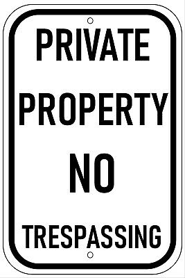 Private Property No Trespassing Aluminum Metal Sign 8X12 Outdoor UV Protection