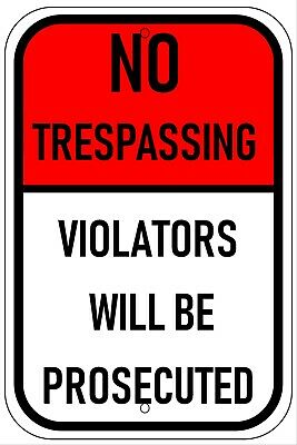 Private Property No Trespassing RED - Aluminum Metal Sign 8X12  UV Protection