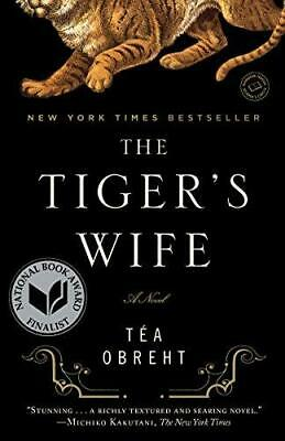 The Tiger's Wife by Tea Obreht (Paperback, 2011)