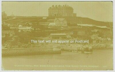 RPPC ATLANTIC HOTEL, WAR MEMORIAL &HARBOUR FROM ISLAND ESTATE, NEWQUAY, Cornwall