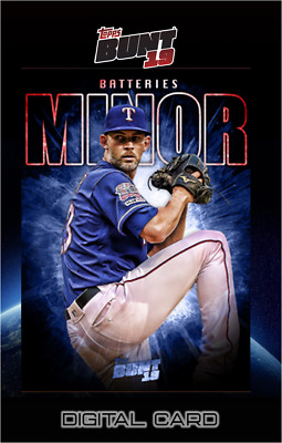 2019 BATTERIES MARATHON MIKE MINOR / ISIAH KINER-FALEFA Topps Bunt Digital Card