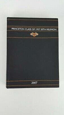 Princeton Class Of 1957 50th Reunion Yearbook Going Back Looking Forward