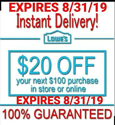 𝟏× Lowes $20 OFF $100Coupon Exp 8/31/𝟏𝟗 In-Store/Online - Instant Delive