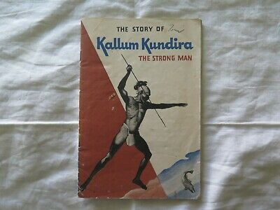 KALLUM KUNDIRA THE STRONG MAN BOOK AUSTRALIAN ABORIGINAL CEREMONY c1940s TEXACO