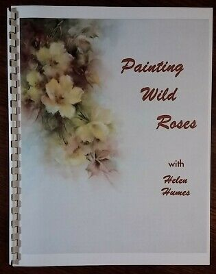 Painting Wild Roses with Helen Humes