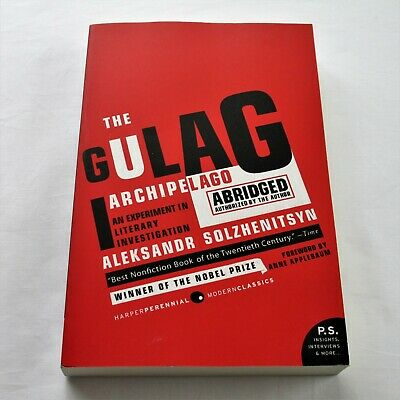 The Gulag Archipelago 1918-1956 An Experiment in Literary Investigation