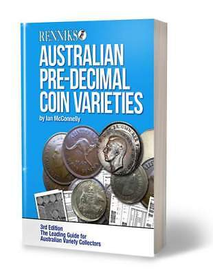 2017 Renniks Australian Pre Decimal Coin Varieties 3rd Edition (Softcover)