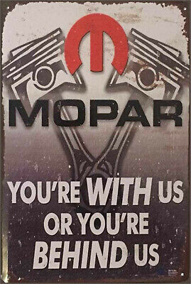 Mopar V8 with us or not valiant brand new tin metal sign MAN CAVE