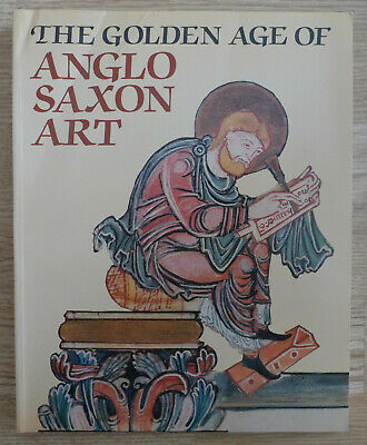 The Golden Age Of Anglo Saxon Art