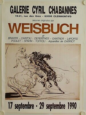 Affiche WEISBUCH 1989 Exposition Galerie Cyril Chabannes - Clermont Ferrand