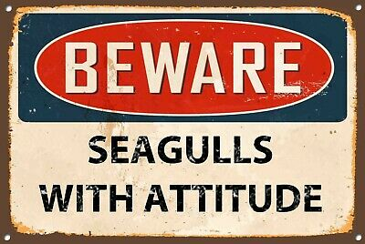 Beware Seagulls With Attitude Metal Sign Wall Door House Plaque 1300