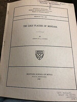 Gold Placers of Montana Mining Geology Prospecting Book 1948