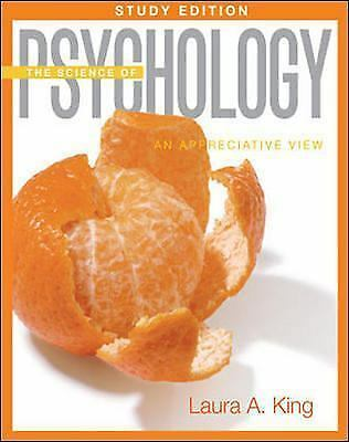 The Science of Psychology: An Appreciative View Study Edition by King, Laura
