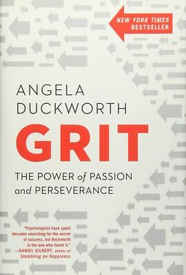 Grit: The Power of Passion and Perseverance Angela Duckworth