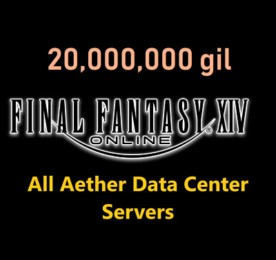 20 Million GIL (Final Fantasy XIV NA -  ALL Aether Servers) FF XIV PC PS4 20000k