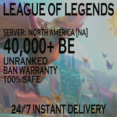 League of Legends NA LoL Account 40K BE 40,000 BE Unranked Smurf Account no Ban