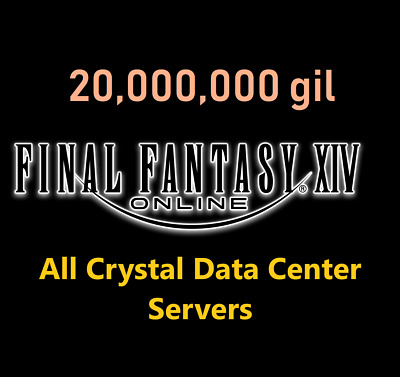 20 Million GIL (Final Fantasy XIV NA - ALL Crystal Servers) FF XIV PC PS4 20000k