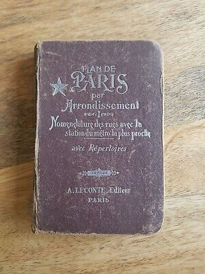 Plan de Paris par Arrondissement, Nomenclature des rues... - A. Leconte Paris