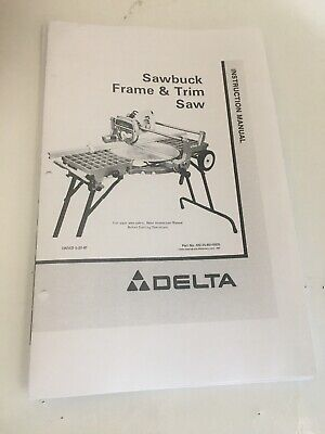 Delta 33-055 Deluxe Sawbuck Frame /& Trim Saw Instruction Manual FREE SHIPPING