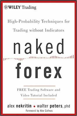 Naked Forex: High-Probability Techiques for Trading without indicators PDF
