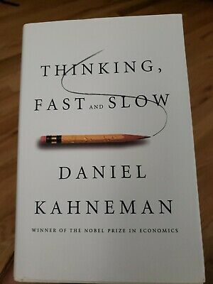 Thinking, Fast and Slow by Daniel Kahneman Hardcover