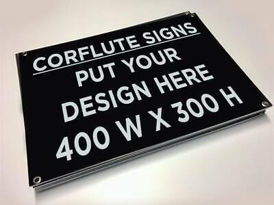 300 x 400 mm Corflute sign with eyelets (Qy-1)