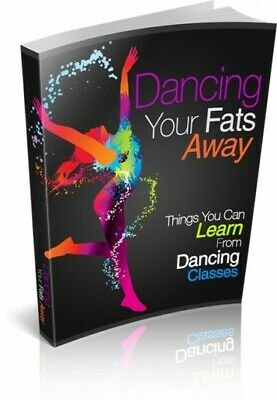 Dancing Your Fats Away! eBook With Master Resell Rights MRR