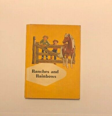 Vintage 1959 Illustrated Children's Book, RANCHES AND RAINBOWS, By Odille Ousley