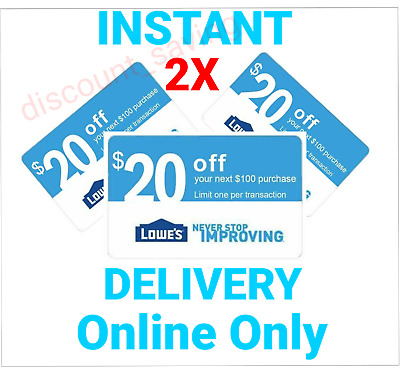 2 LOWES $20$ OFF $100 INSTANT CODES-PROMO/ONLINE---Use Now