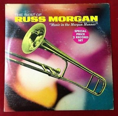 The Best Of Russ Morgan - Music in the Morgan Manner Vinyl 33RPM LP Album Record