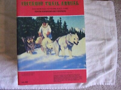 "1982 IDITAROD TRAIL ANNUAL, 'The Last Great Race"", Anchorage to Nome"