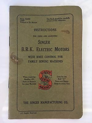 Vintage Instructions for Using & Adjusting Singer B.R.K. Electric Machines