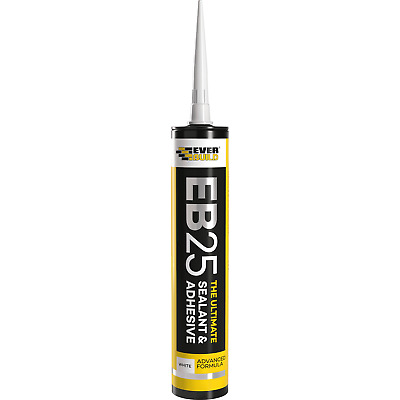 Everbuild Eb25 The Ultimate Sealant & Adhesive Hybrid Polymer Indoor/Outdoor
